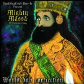 Mighty Massa - World Dub Connection (Nyahbinghidub Records) EP